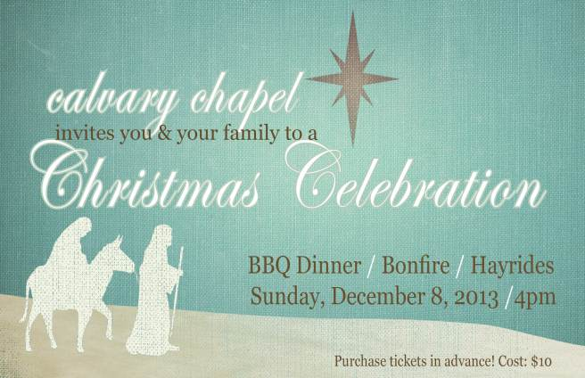 Calvary Chapel Christmas Invite 2013